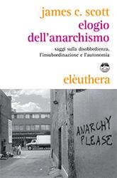 Elogio dell'anarchis...