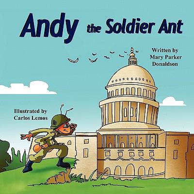 Andy the Soldier Ant