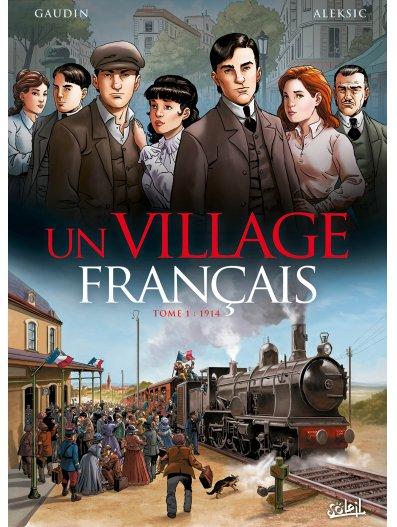 Un village français, Tome 1