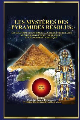 Les Mystères Des Pyramides Résolus