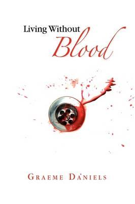Living Without Blood