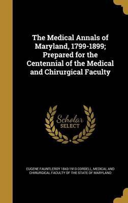 MEDICAL ANNALS OF MARYLAND 179