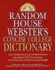 Random House Webster's Concise College Dictionary