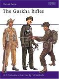 The Gurkha Rifles