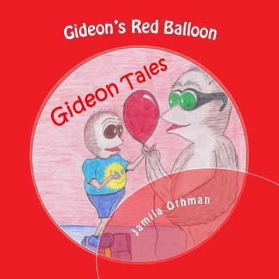 Gideon's Red Balloon