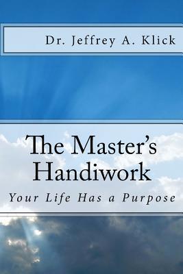 The Master's Handiwork