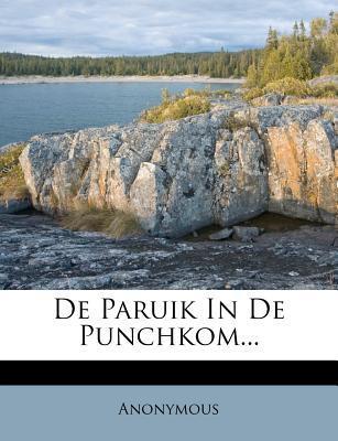 de Paruik in de Punchkom...