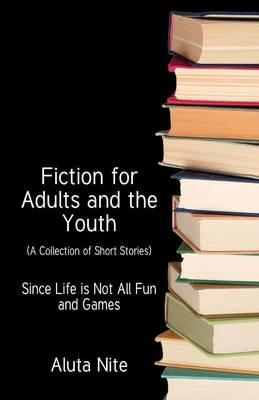 Fiction for Adults and the Youth