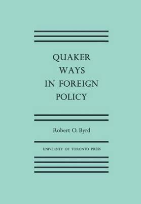 Quaker Ways in Foreign Policy