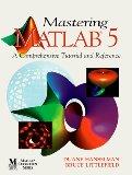 Mastering MATLAB 5