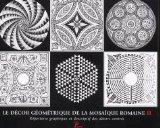 Le Décor géométrique de la mosaïque romaine