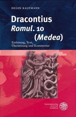 Dracontius, Omul. 10 Medea