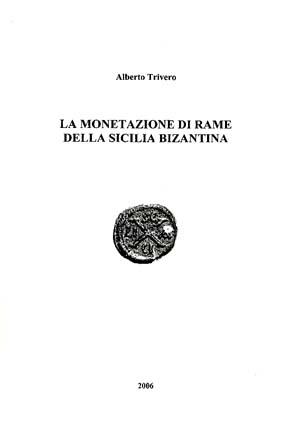 La monetazione di rame della Sicilia Bizantina