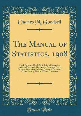 The Manual of Statistics, 1908