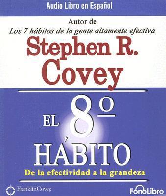 El Octavo Habito/ The 8th Habit
