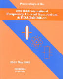 Proceedings of the 2002 IEEE International Frequency Control Symposium and PDA Exhibition