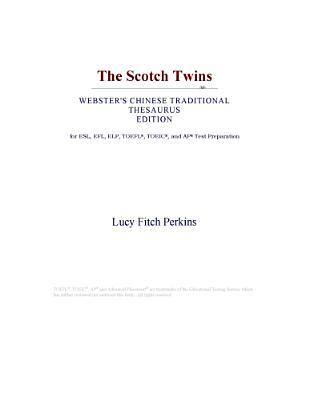 The Scotch Twins (Webster's Chinese Traditional Thesaurus Edition)