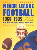 Minor League Football, 1960-1985