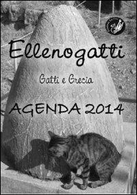 Ellenogatti. Gatti e Grecia. Agenda 2014