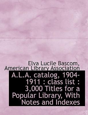 A.L.A. catalog, 1904-1911