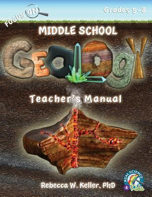 Focus On Middle School Geology Teacher's Manual