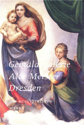 Gemäldegalerie Alte Meister Dresden, Band 1