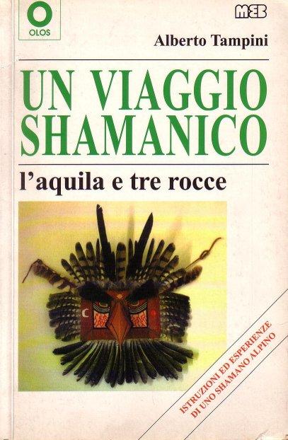 Un viaggio shamanico