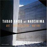 Tadao Ando at Naoshi...