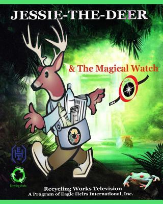 Jessie-the-deer & the Magical Watch
