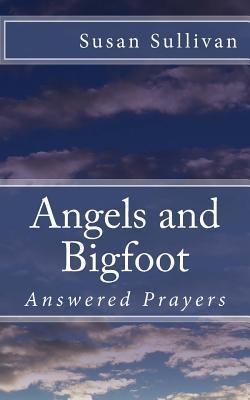 Angels and Bigfoot