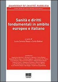 Sanità e diritti fondamentali in ambito europeo e italiano