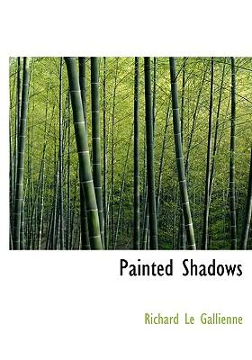 Painted Shadows