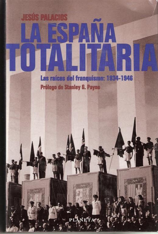 La España totalitar...