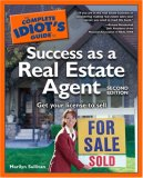 The Complete Idiot's Guide to Success as a Real Estate Agent, 2nd Edition