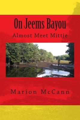 On Jeems Bayou
