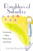 Daughters of Suburbia