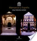 مغرب وإسبانيا، تاريخ مشترك : معرض المسرح الملكي، مراكش، ١٧ يناي-فتح مارس، ٢٠٠٥