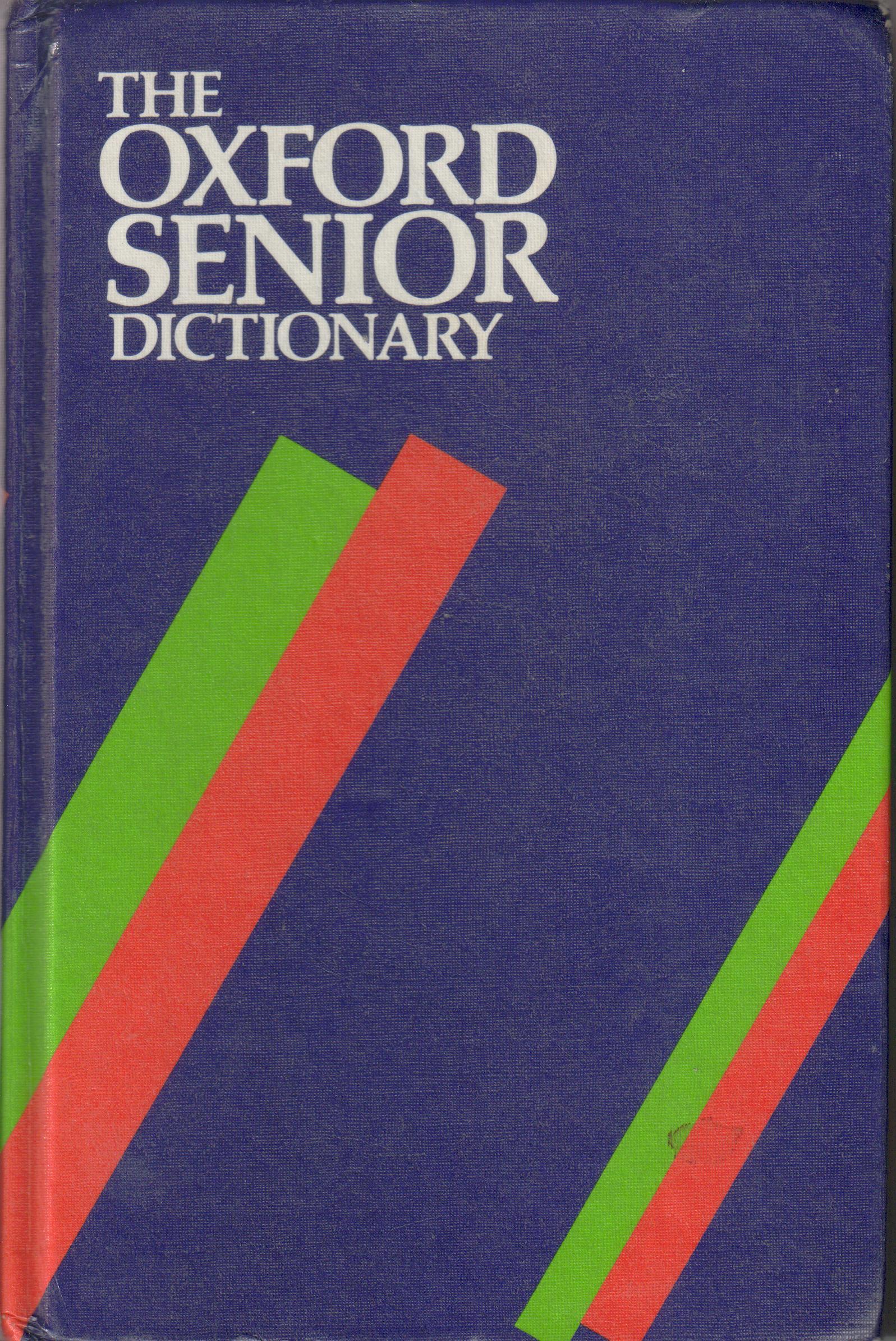 The Oxford Senior Dictionary