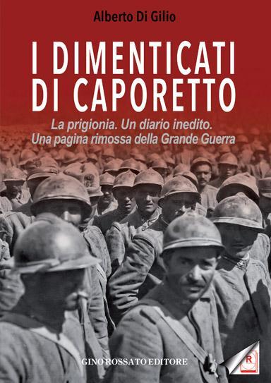I dimenticati di Caporetto