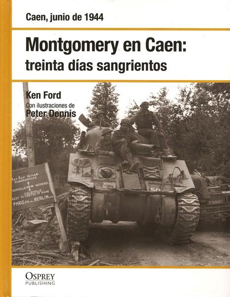 Montgomery en Caen: ...