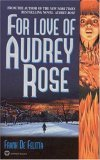 For Love of Audrey R...