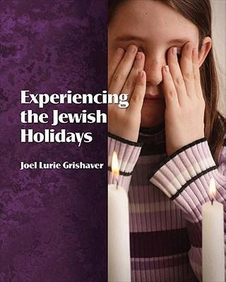 Experiencing the Jewish Holidays
