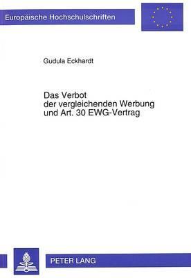 Das Verbot der vergleichenden Werbung und Art. 30 EWG-Vertrag