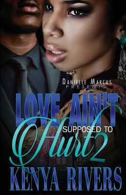 Love Ain't Supposed to Hurt Two