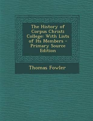 The History of Corpus Christi College