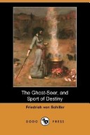 The Ghost-Seer, and ...