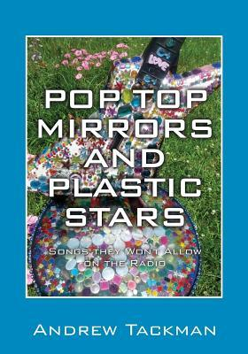 Pop Top Mirrors and Plastic Stars