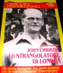 John Christie, lo Strangolatore di Londra