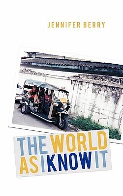The World As I Know It