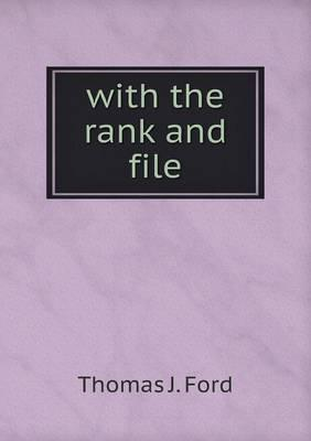 With the Rank and File